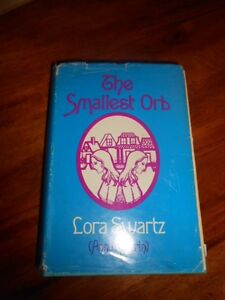 034-The-Smallest-Orb-034-by-Lora-Swartz-ann-maturin-Signed-by-author-first-edition