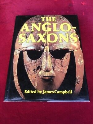 The Anglo Saxons James Campbell