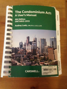 Condominium Act - 4th Edition - Ontario 2013