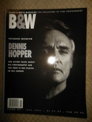 2007 JUNE B&W Photography Magazine DENNIS HOPPER Interview Cara Weston Bartletti