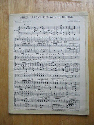 When I leave the world behind  (sheet music)