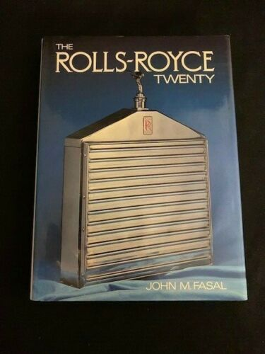 The Rolls-Royce Twenty 1979 Printing John M Fasal ISBN 0950648906 Book HC DJ