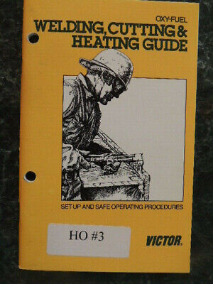 Victor Oxy-fuel Welding Cutting Heating Guide Book Set-up Operating. Nearly New