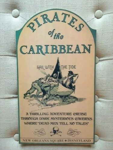 PIRATES OF THE CARIBBEAN DISNEYLAND HANDCRAFTED NOSTALGIC WOODEN SIGN