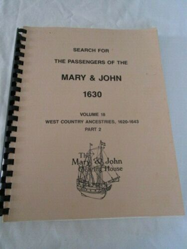 Search for the Passengers of he Mary & John 1630 Volume 18