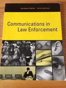 Communications in Law Enforcement 3rd Edition