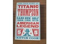 Kevin Cook - The True Story of Titanic Thompson Paperback Book