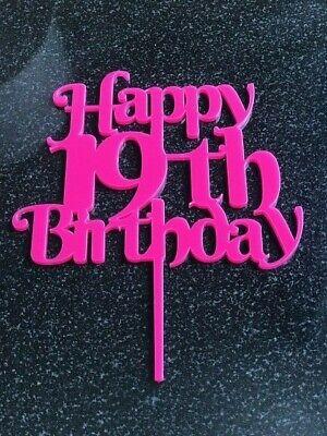 Happy 19th Birthday cake topper in pink acrylic Happy Birthday celebration