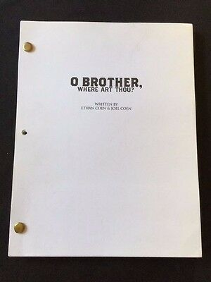 FOR YOUR CONSIDERATION: OH BROTHER, WHERE ART THOU? *SCRIPT*
