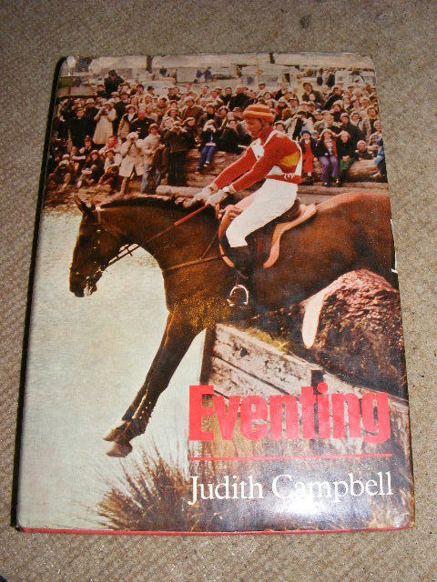 Eventing by Judith Campbell HB book 1976 horse riding trials Olympics