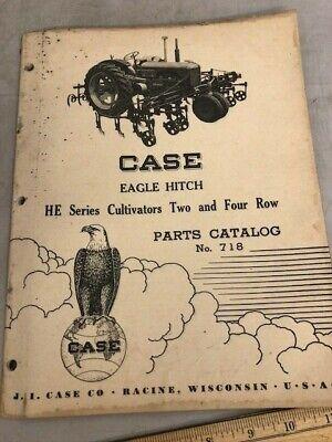 Case Eagle Hitch He Series Cultivators 2 4 Row Parst Catalog No. 718