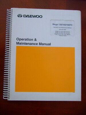 Daewoo Mega 130 160 160tc Operation Maintenance Manual