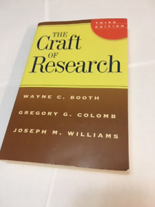 The Craft of Research by Wayne C Booth