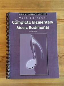 The Complete Elementary Music Rudiments (BRAND NEW), 2nd Ed