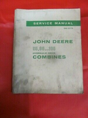 John Deere Service Shop Manual 55 95 And 105 Hydraulic Drive Combines Sm-2078