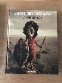 Photography book Before they pass away by Jimmy Nelson, brand new