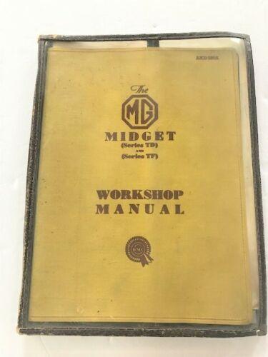 GENUINE MG CAR COMPANY LTD.  MIDGET TD & TF WORKSHOP MANUAL AKD580A