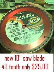 """10"""" 40 TOOTH SAW BLADE $ 25.00"""