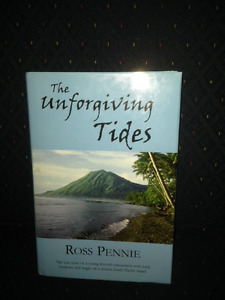 The Unforgiving Tides by Ross Pennie