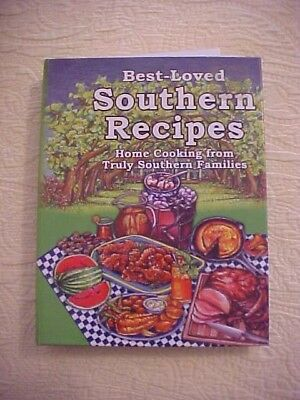 Best-Loved Southern Recipes Cookbook Home Cooking from Southern Families