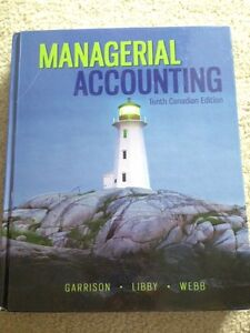 Managerial Accounting 10th Canadian Ed.