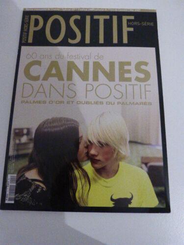 Cinéma revue POSITIF hors série ,2007 , 60 ans de festival de cannes (car01)