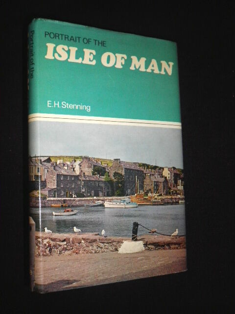 Portrait of the Isle of Man by E. H. Stenning (Hardback, 1978) History/Geography