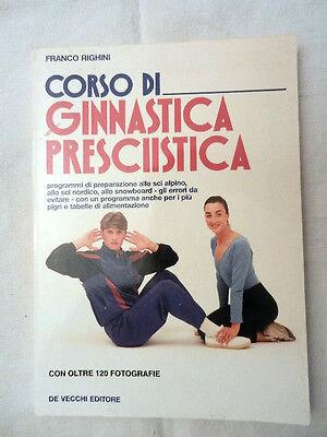 CORSO DI GINNASTICA PRESCIISTICA Libro Righini De Vecchi Editore