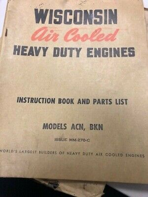 Wisconsin Air Cooled Heavy Duty Engines Instruction Book Parts List Acn Bkn