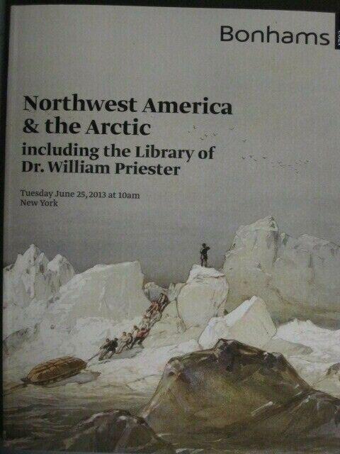 Bonhams 6/25/13 Northwest America & Artic Ephemera prints books MAPS