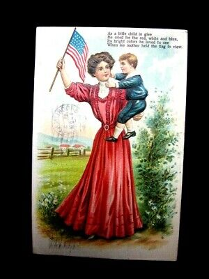 PATRIOTIC POSTCARD MOTHER HOLDING CHILD WITH FLAG 1908 EMBOSSED