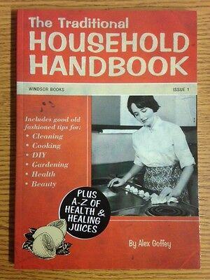 Il Tradizionale Household Rimedi Ricetta Pulizia Consigli Manuale di Alex Goffey