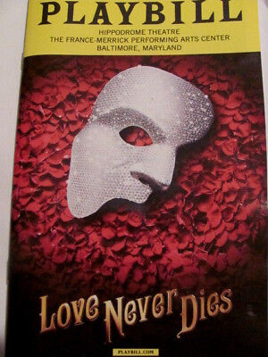 LOVE NEVER DIES Playbill U.S. Tour Musical  ANDREW LLOYD WEBBER PHANTOM BROADWAY