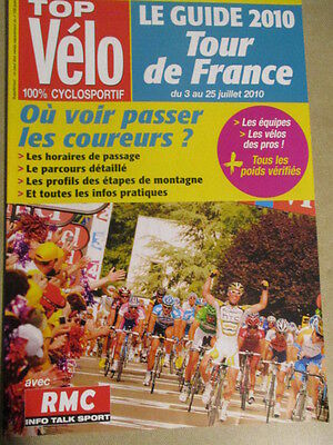VELO : GUIDE DU TOUR DE FRANCE : 2010 :  TOP VELO 100% CYCLOSPORTIF
