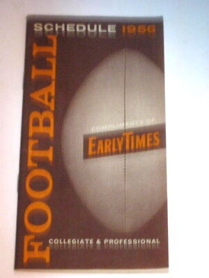 Vintage 1956 College & Professional  Football Schedule NFL Early Times Whiskey