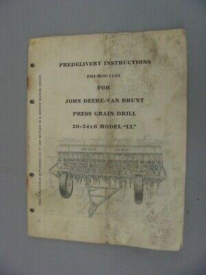 John Deere Van Brunt 20-24x6 Ll Press Drill Pre-delivery Instructions