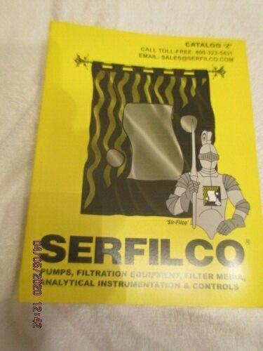 Vintage 2005 SERFILCO Catalog Z Pumps Filtration Equipment analytical controls +