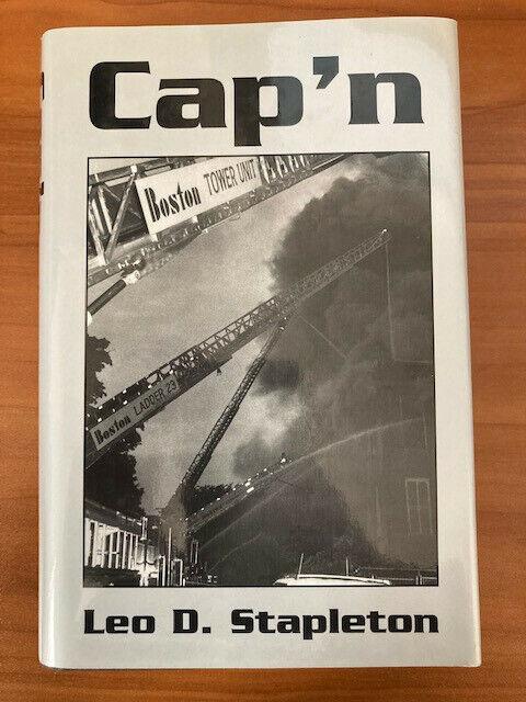 Cap'n by Leo Stapleton Boston Fire