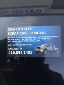 cash on spot scrap cars removal $$$$250 to $5000 (416) 854 1481