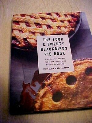 The Four & Twenty Blackbirds Pie Book Cookbook Brooklyn Bakery