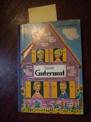 Familie Gutermut,A.Schulte,ca.1960,kirchliches Kinderbuch,Religion,Christenlehre
