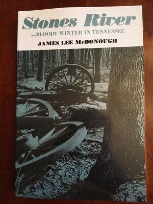 Stones River: Bloody Winter in Tennessee, Murfreesboro Civil War Confederate CSA