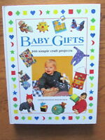 """""""BABY GIFTS"""" 200 Simple Craft Projects"""