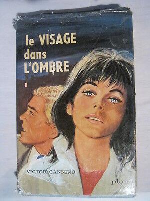 Le visage dans l'ombre de Victor Canning
