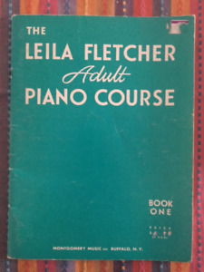 The Leila Fletcher Adult Piano Course Book One