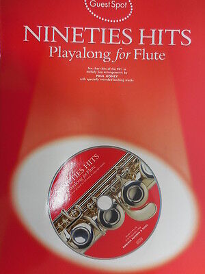 GUEST SPOT NINETIES HITS PLAYALONG FOR FLUTE FLT BOOK/CD