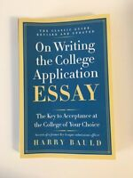 On Writing The College Application Essay: The Key to Acceptance