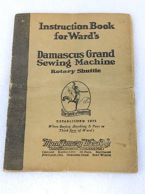 Antique Wards Damascus Grand Rotary Shuttle Sewing Machine Inst. Manual 1928