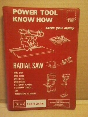 Sears Craftsman Power Tool Know How RADIAL SAW - 1975 Manual 92917
