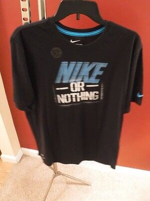 "New Men's ""Nike or Nothing"" Short Sleeve T-Shirt, Size Large  –   Dri Fit"
